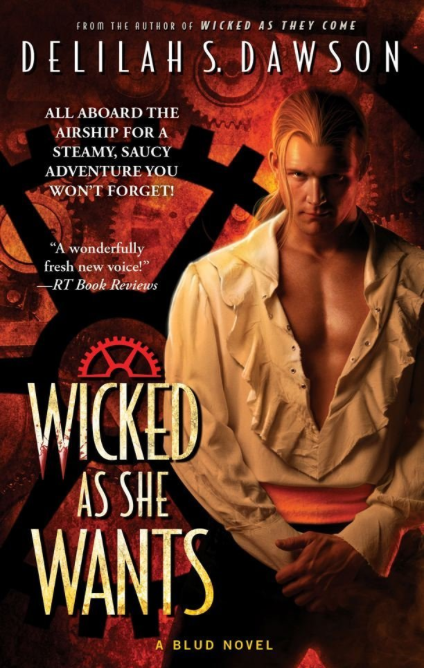 Wicked as She Wants by Delilah Dawson